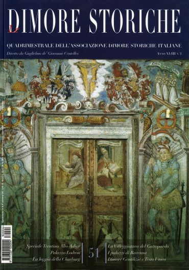 Le Dimore Storiche - Periodico quadrimestrale di arte, cultura ed informazione dell'Associazione Dimore Storiche Italiane