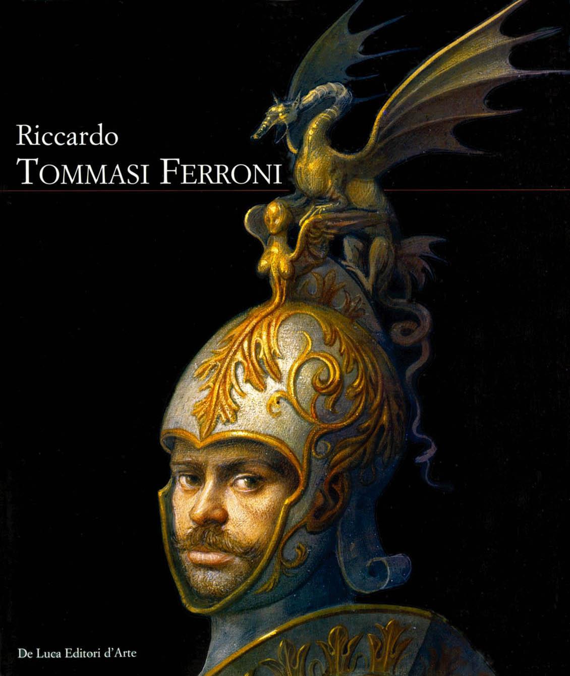Riccardo tommasi ferroni de luca editori d 39 arte for Di ferroni